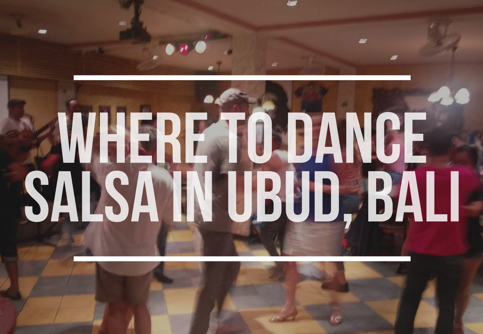 Salsa in Ubud, Indonesia
