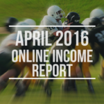 Online Income Report – April 2016